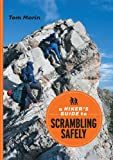 A Hiker's Guide to Scrambling Safely, Tom Morin, 1894765664