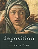 Deposition, Katie Ford, 1555973744