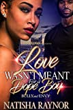 Bargain eBook - Love Wasn t Meant for a Dope Boy