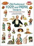Old Fashioned Food and Drink Stickers, , 0486421953