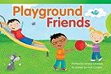 Playground Friends, Amelia Edwards, 1480711284