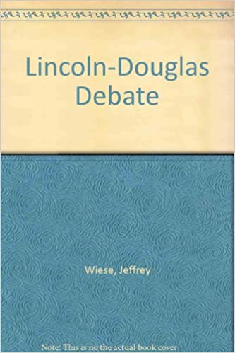 Julkisen sektorin ilmaiset latauskirjat Lincoln-Douglas Debate by Jeffrey Wiese PDF FB2 iBook