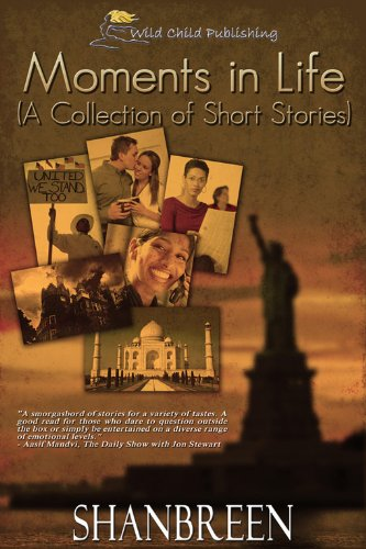 Book: Moments in Life - A Collection of Short Stories by Shanbreen