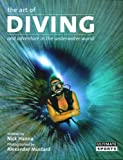 The Art of Diving and Adventure in the Underwater World
