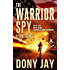 The Warrior Spy: A Thriller (A Warrior Spy Thriller Book 1)
