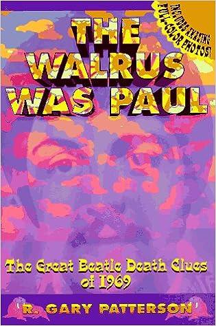 Bøger på spansk for download The Walrus Was Paul: The Great Beatle Death Clues of 1969 0964645211 PDF PDB