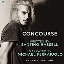 Concourse: A Five Boroughs Story, Book 5 Audiobook by Santino Hassell Narrated by Michael Ferraiuolo