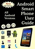 samsung galaxy s5 usa Android Smartphone User Guide For Beginners : All Android Versions: Includes One Month Email Support