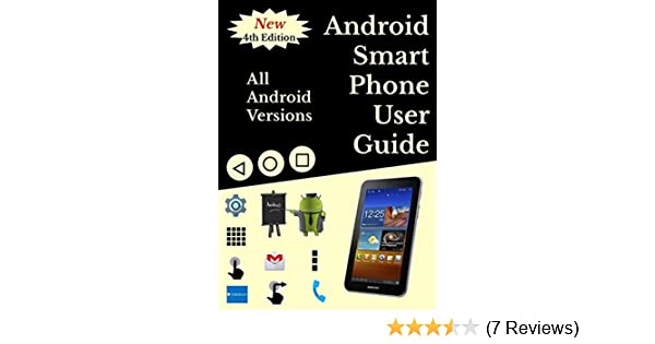android smartphone user guide for beginners all android versions rh amazon com Android 2.3 Android 2.0