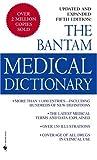 Bantam Medical Dictionary, Laurence Urdang, 0553587366