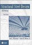 Structural Steel Design: LRFD Method (3rd Edition)