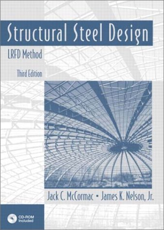 Structural Steel Design: LRFD Method (3rd Edition)