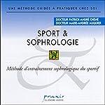 Sport et sophrologie | Patrick-André Chéné,Marie-Andrée Auquier