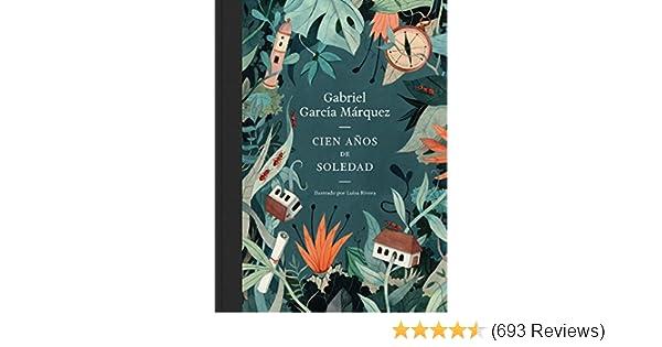 Cien años de soledad (edición ilustrada) (Spanish Edition) - Kindle edition by Gabriel García Márquez, Gabriel García Márquez.