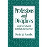 Professions and Disciplines: Functional and Conflict Perspectives