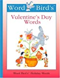 Word Bird's Valentine's Day Words, Jane Belk Moncure, 1567666299