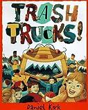 Trash Trucks, Daniel Kirk, 0399229272