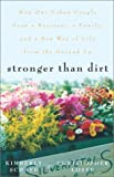 Stronger Than Dirt, Kim Schaye and Christopher Losee, 060980975X