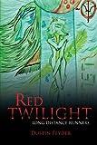Red Twilight, Dustin Feyder, 147970850X
