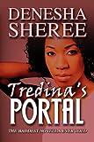 Tredina's Portal, Denesha Sheree, 1456008587