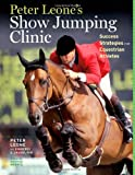 Peter Leone's Show Jumping Clinic, Peter Leone and Peter Leone, 1603427171