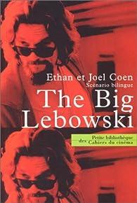 The big lebowski (scenario bilingue) par Ethan Coen