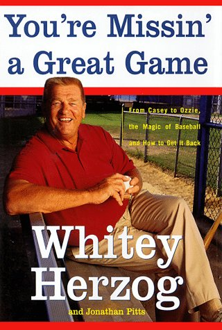 You're Missin' a Great Game: From Casey to Ozzie, the Magic of Baseball and How to Get It Back