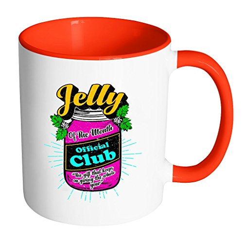 Jelly Of The Month Official Club The Gift That Keeps On Giving The Whole Year Festive Funny Ugly Christmas Holiday Sweater 11oz Accent Coffee Mug (7 Colors) (Jelly Of The Month Club Gag Gift)