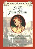 Front cover for the book So Far From Home : the Diary of Mary Driscoll, an Irish Mill Girl by Barry Denenberg