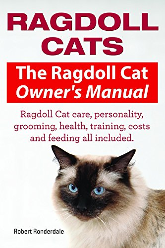 Feeding Cats - Ragdoll Cats. Ragdoll Cat care, personality, grooming, health, training, costs and feeding. Ragdoll Cat Owners Manual.