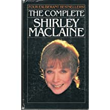 The Complete Shirley MacLaine: Don't Fall Off the Mountain, You Can Get There from Here, Out on a Limb, & Dancing in the Light [Box set] [Paperback]