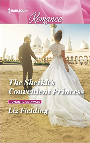 The Sheikh's Convenient Princess by Liz Fielding