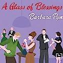 A Glass of Blessings Hörbuch von Barbara Pym Gesprochen von: Patience Tomlinson