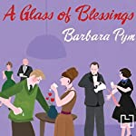 A Glass of Blessings | Barbara Pym