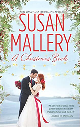 A Christmas Bride.A Christmas Bride An Anthology Fool S Gold Susan Mallery