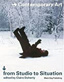 From Studio to Situations, Claire Doherty, 1904772064