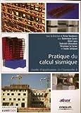 Pratique du calcul sismique : Guide d'application de l'Eurocode 8