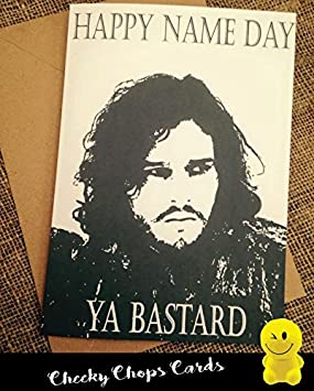 Birthday Card Happy Birthday Ya Bastard Jon Snow Game of