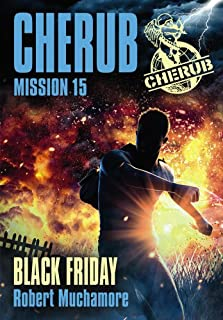 Cherub mission 15 : Black Friday, Muchamore, Robert