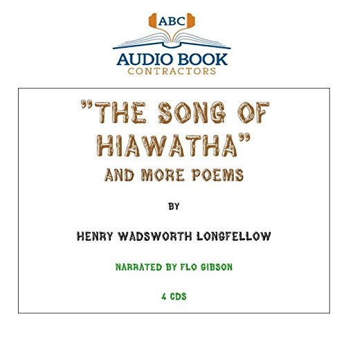 The Song of Hiawatha and More Poems