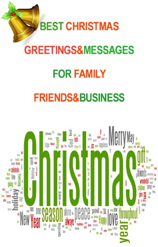 Best Christmas Messages&Greetings For Family, Friends&Business Christmas Greetings Friend