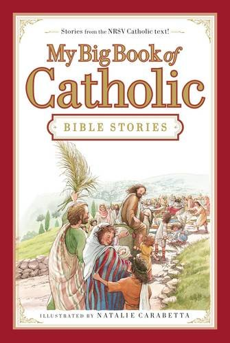Download My Big Book of Catholic Bible Stories book pdf