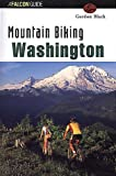 Mountain Biking Washington, Gordon Black, 1560448067