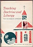 img - for Teaching Doctrine and Liturgy: The Montessori Approach book / textbook / text book