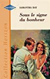 img - for Sous le signe du bonheur : Collection : Harlequin horizon n  HH01 book / textbook / text book