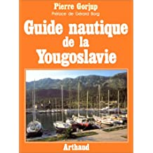 GUIDE NAUTIQUE DE YOUGOSLAVIE