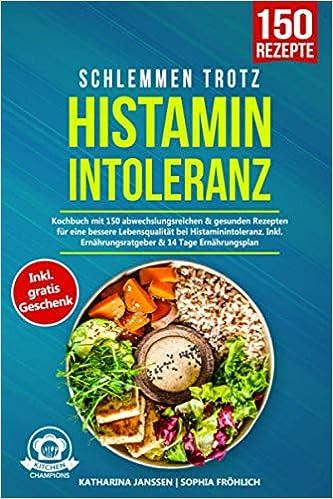 Schlemmen trotz Histaminintoleranz