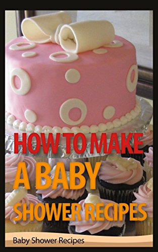 Amazon How To Make A Baby Shower Recipes Baby Shower Recipes