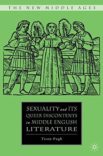 Sexuality and Its Queer Discontents in Middle English Literature (The New Middle Ages)