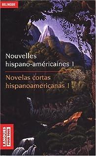 Nouvelles hispano-américaines, volume 1 par Juliàn Garavito